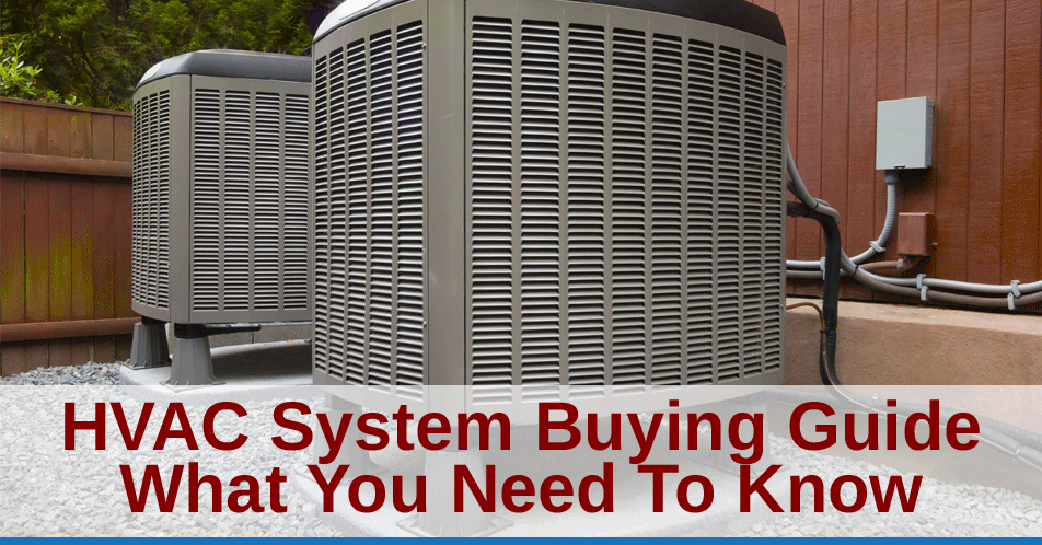HVAC System Buying Guide: What You Need to Know