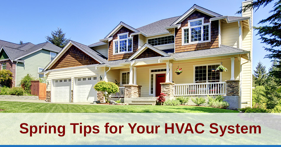 Spring Tips for Your HVAC System
