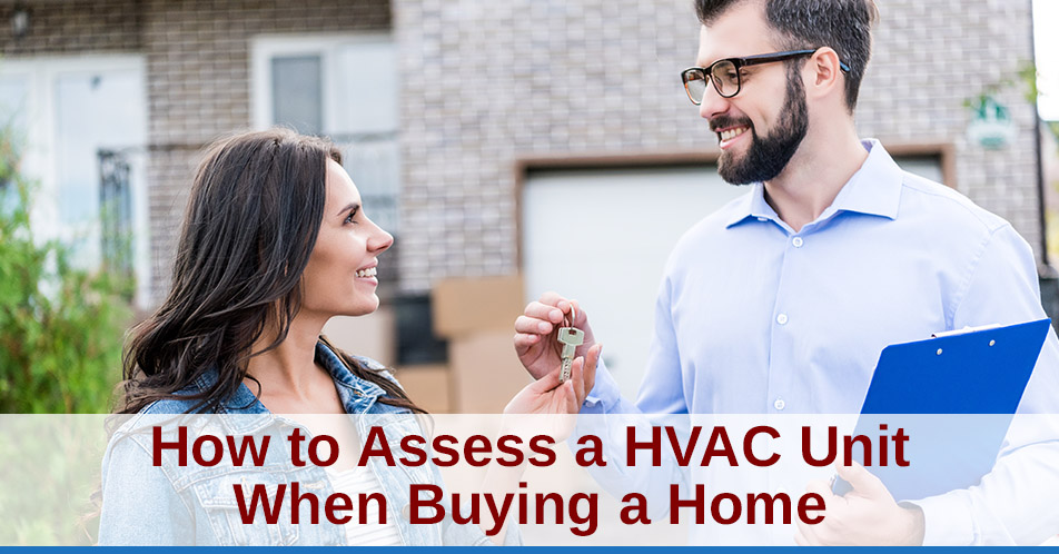 How to Assess a HVAC Unit When Buying a Home