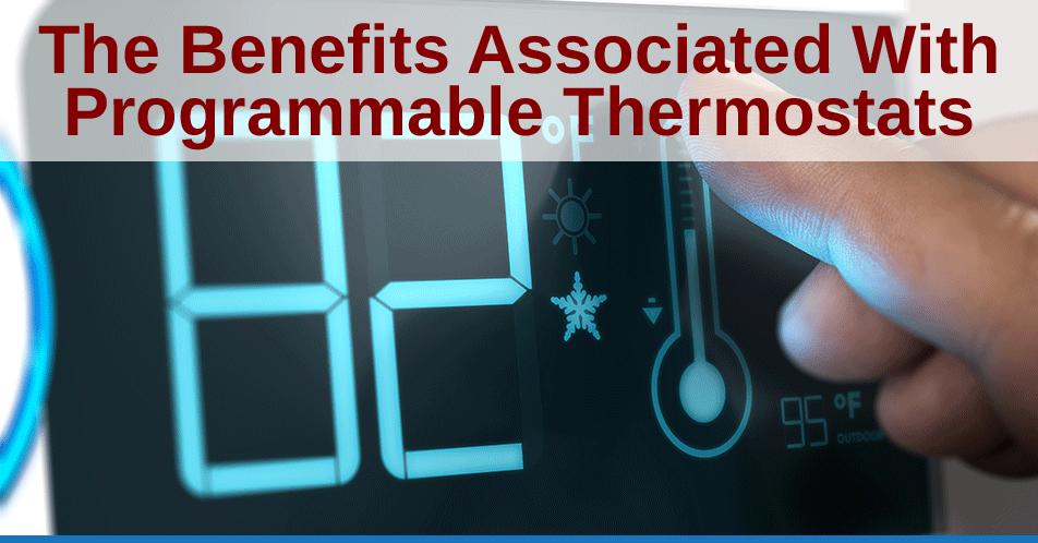 The Benefits Associated With Programmable Thermostats