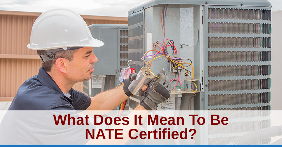 What Does It Mean To Be NATE Certified?
